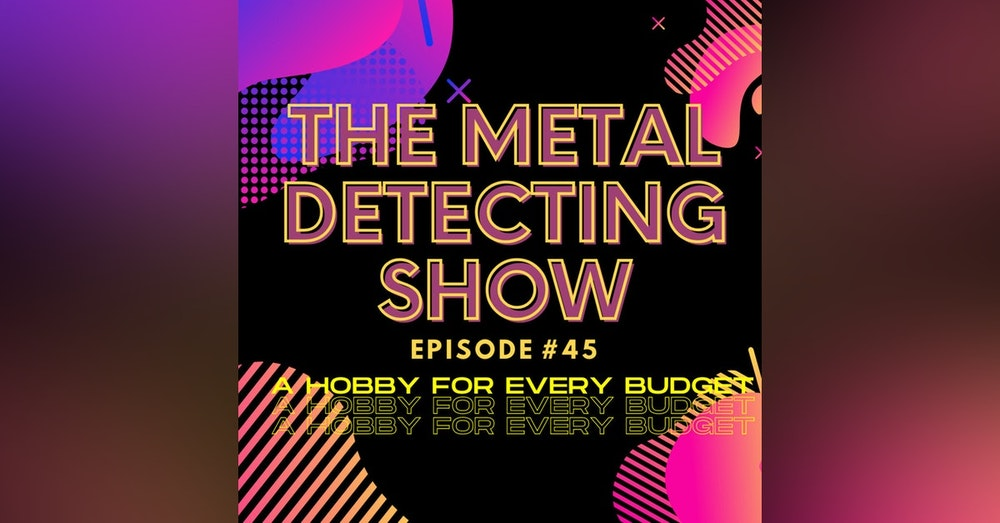 Metal Detecting a Hobby for Every Budget