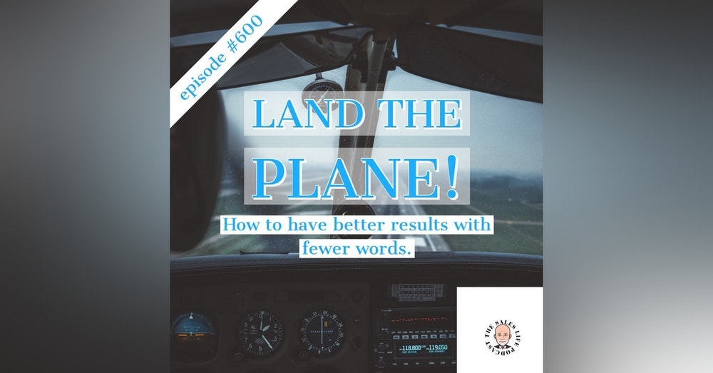 """600. Your results will soar when you learn how to """"land the plane."""""""