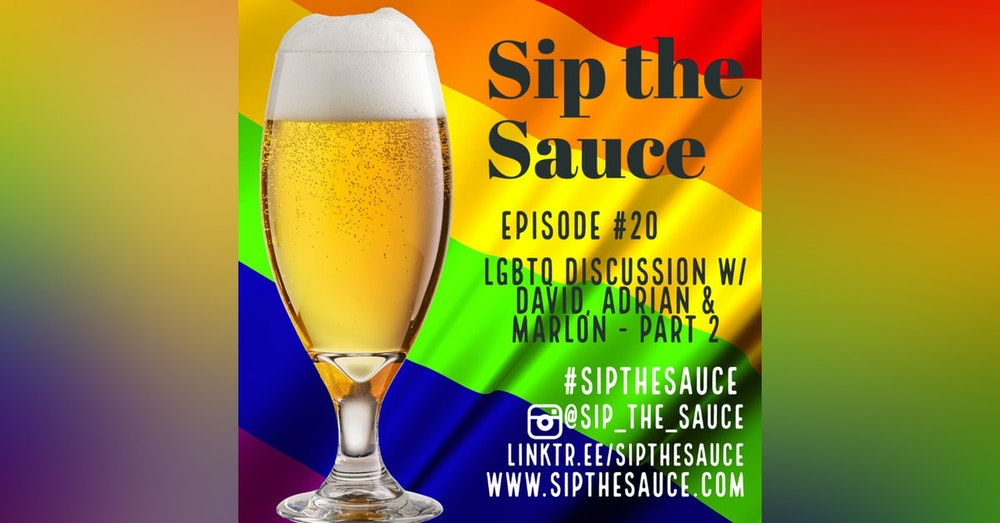 Ep.20 LGBTQ Discussion - Part 2