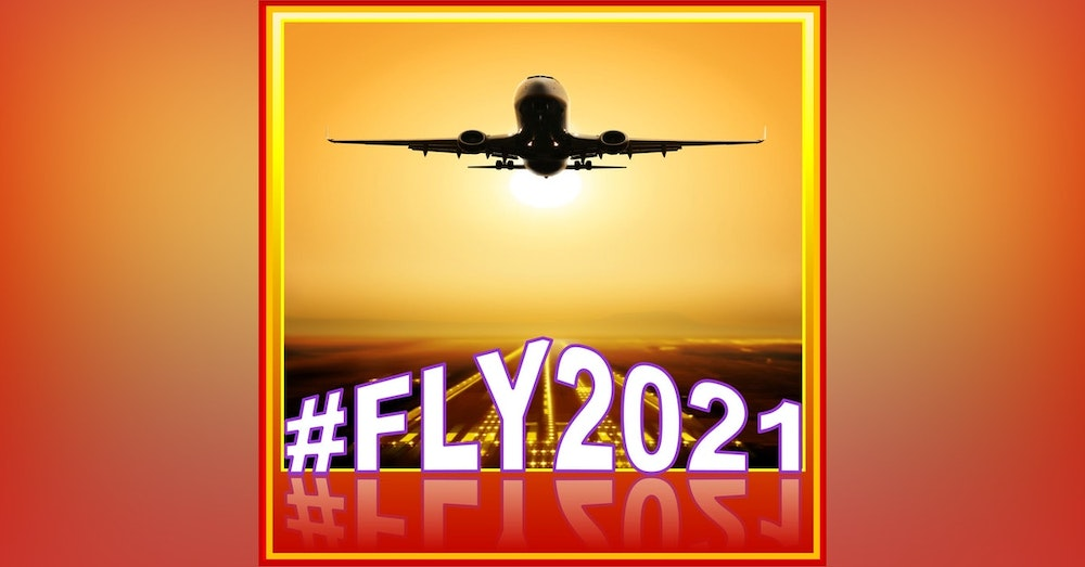 026 - #FLY2021 - Happy 2021