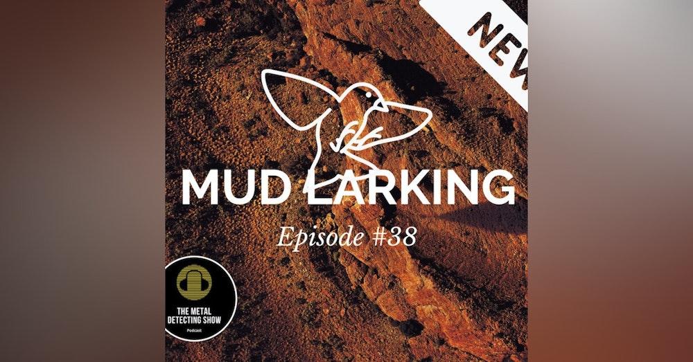Magnificent Mud Larking