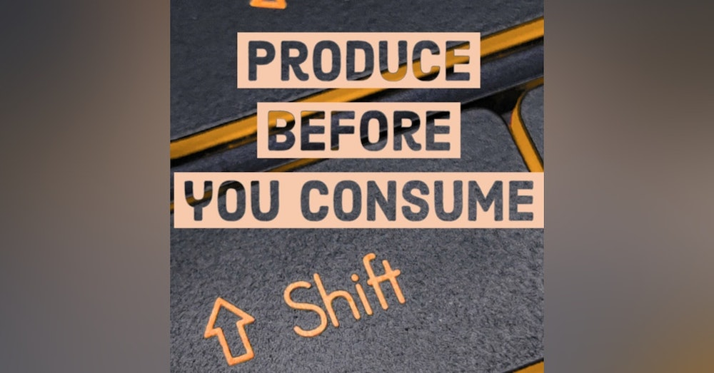 544. Produce before you consume