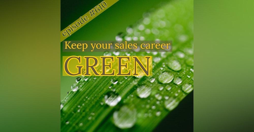 "610. Greenify your sales game. ""The Bonus Round"" by Patrick Tinney"