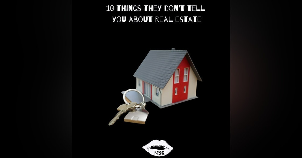 Money Sex Gen X Season 4 Episode 4 - 10 Things THEY don't tell YOU about Real Estate