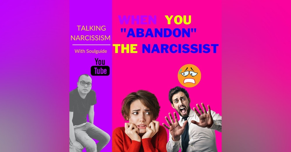 """When you """"abandon"""" the narcissist. The trigger of the anxious feeling they hate."""