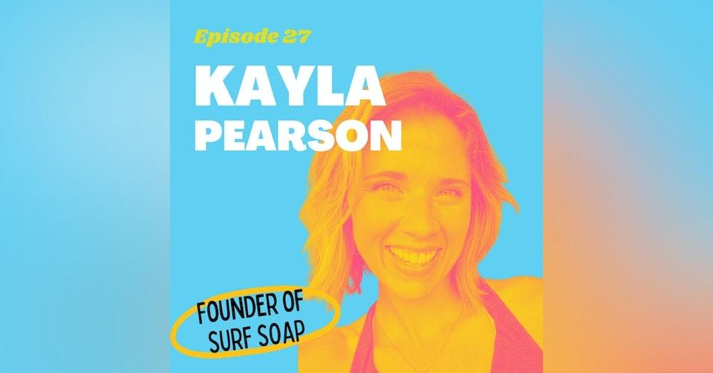 Creating an Ocean-Safe Shampoo Bar with Kayla Pearson, Founder of Surf Soap