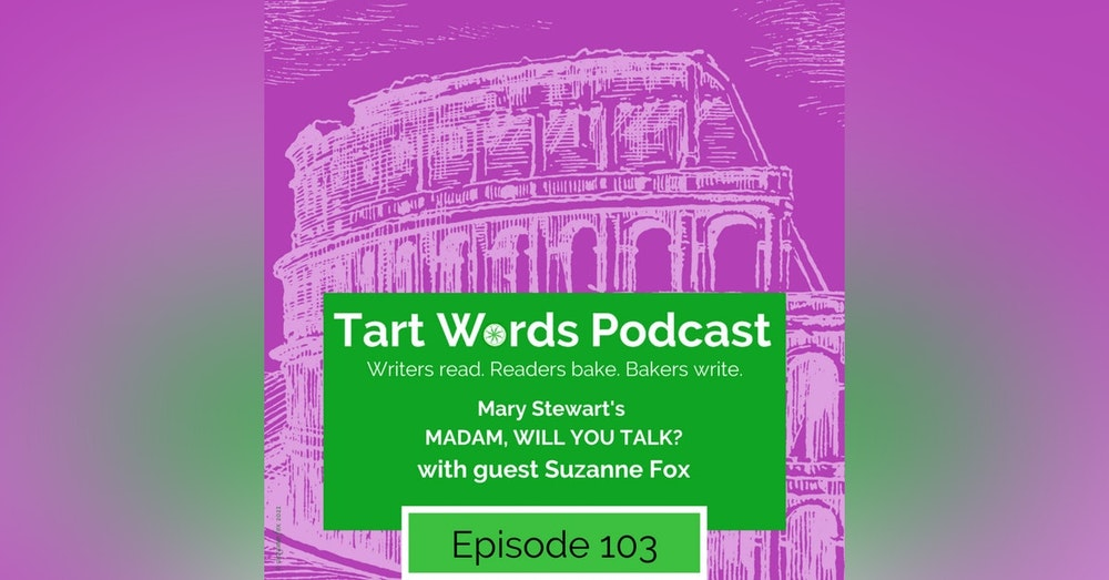 Mary Stewart's Madam, Will You Talk?