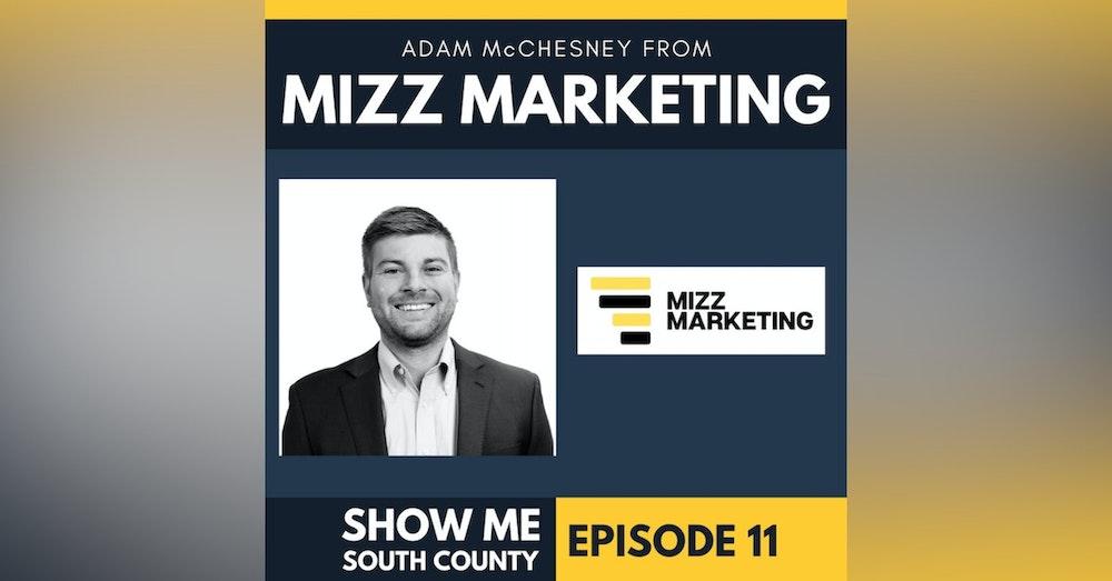 Mizz Marketing with Adam McChesney
