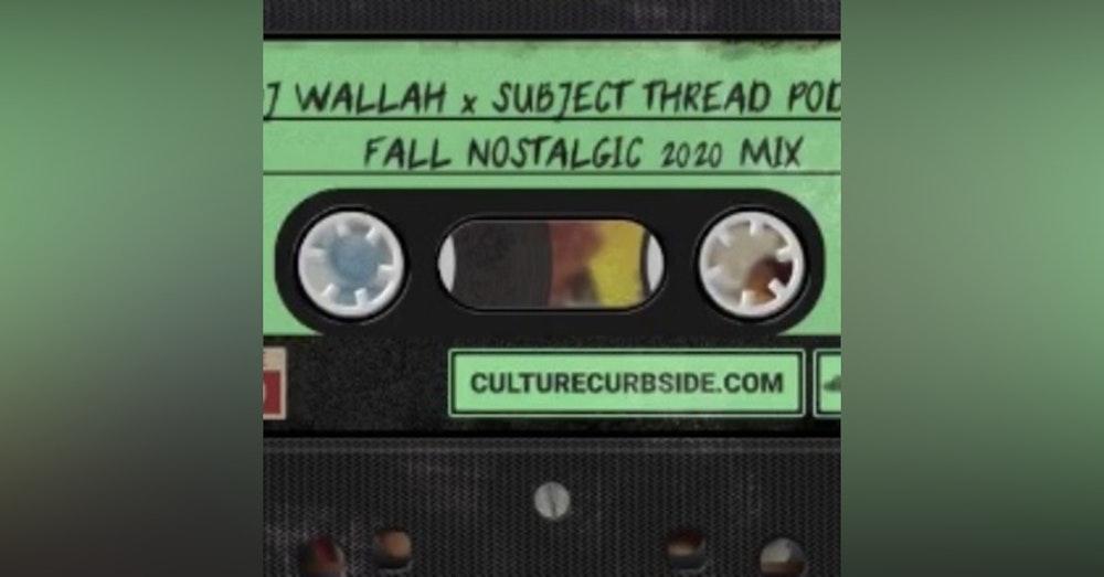 DJ WALLAH x SUBJECT THREAD PODCAST FALL 2020 MIX TRAILER
