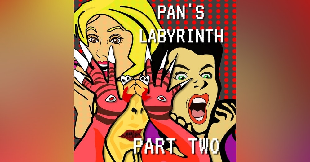 Guillermo del Toro's Pan's Labyrinth Episode 3 Part 2