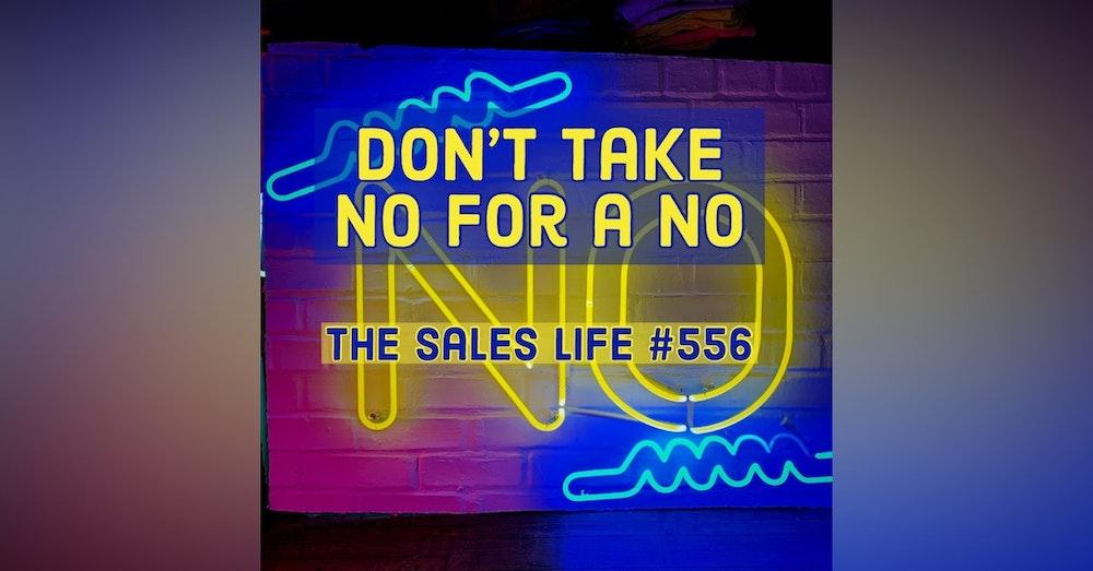 Don't take NO for a NO