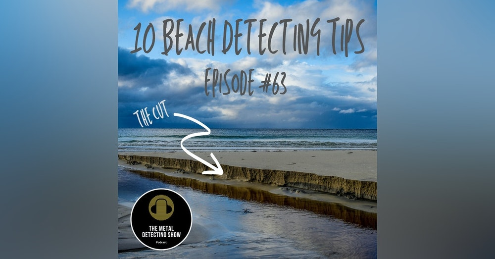 10 Tips for Beach Detecting