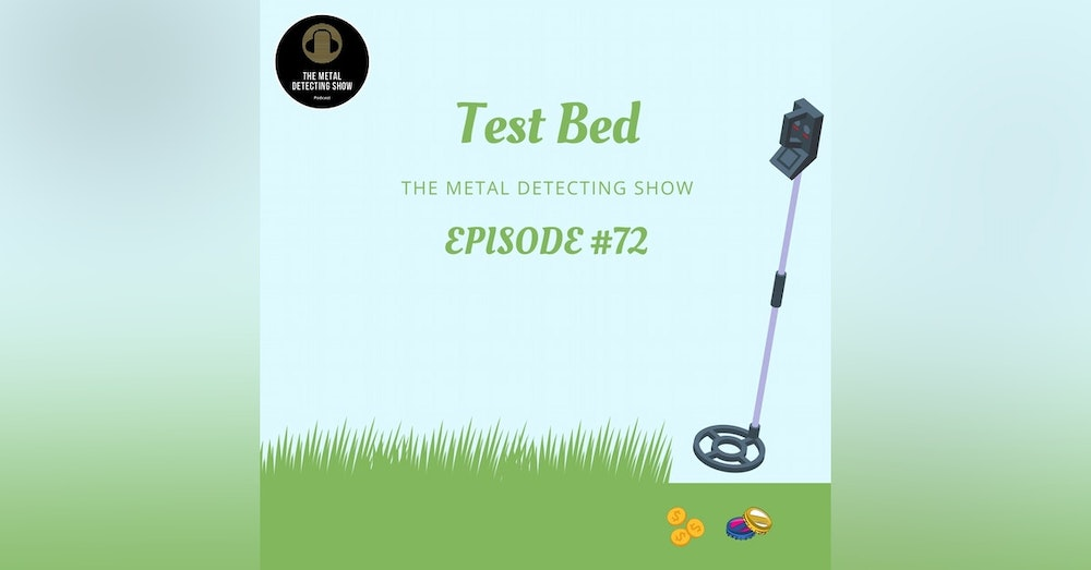 How to build a Metal Detecting Test Bed.