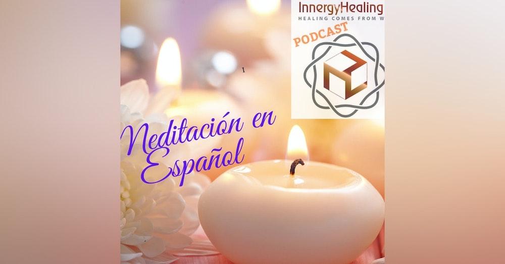 Meditación para anclar la energía. En Espanol.
