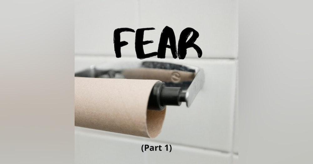 Left of Greg #063: FEAR (Part 1)