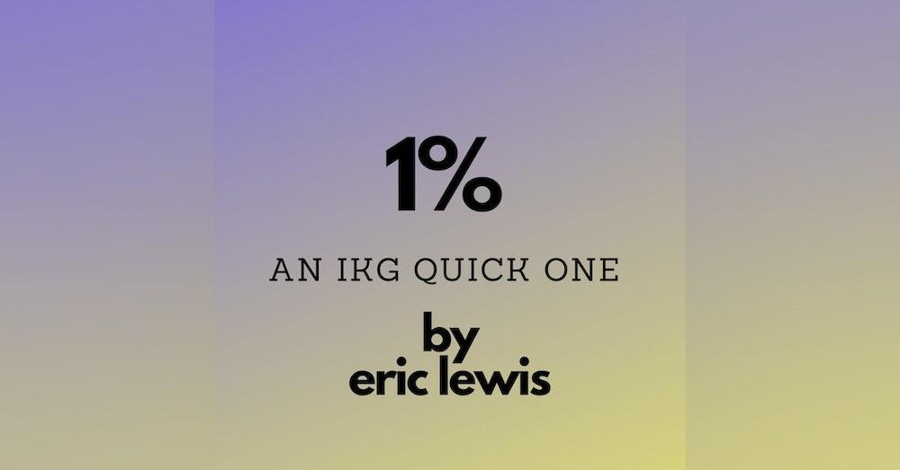 IKG Quick One - 1 Percent
