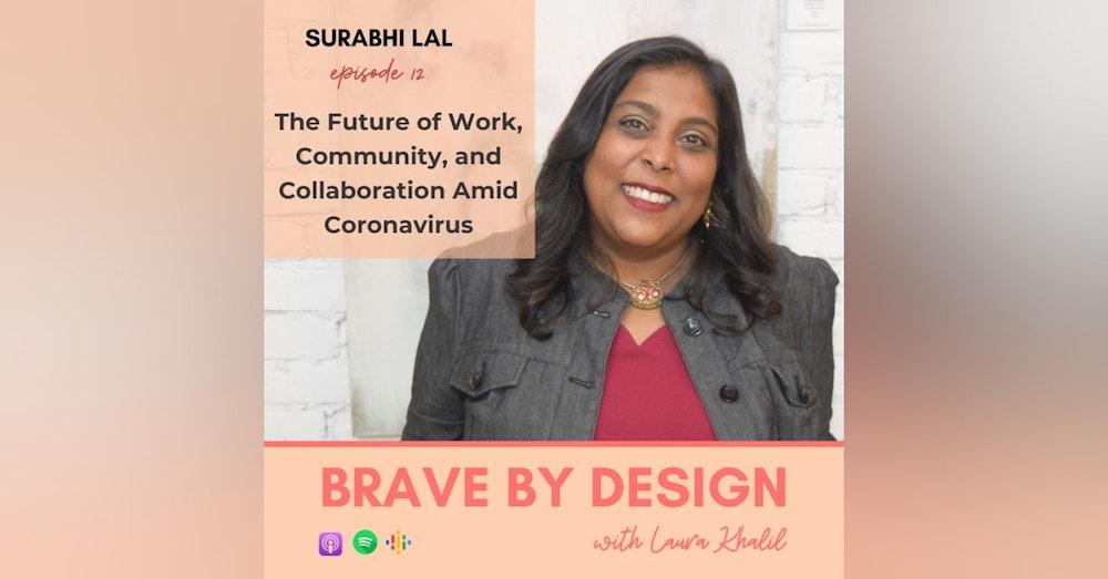The Future of Work, Community, and Collaboration Amid Coronavirus