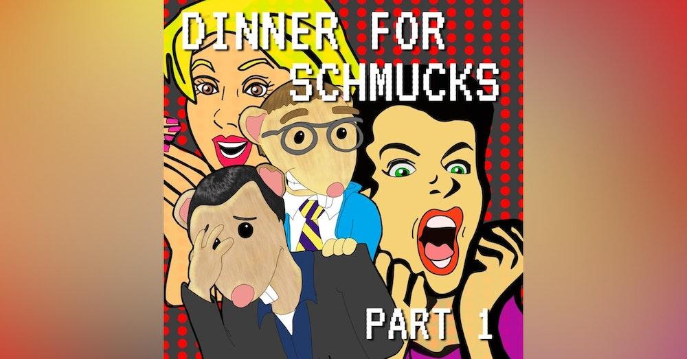 Dinner For Schmucks Part 1
