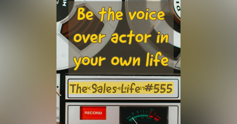 """555.""""Be the VoiceOver actor in your own life."""""""