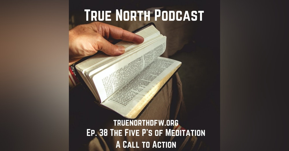 Ep. 38 The Five P's of Meditation A Call to Action