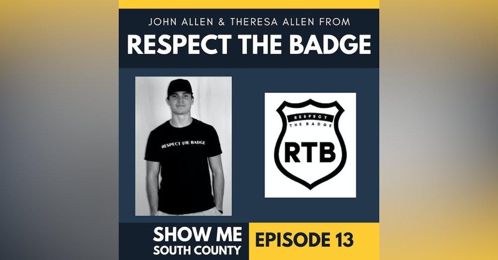 Respect The Badge with John Allen & Theresa Allen