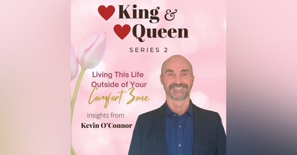 Living This Life Outside of Your Comfort Zone | Kevin O'Connor