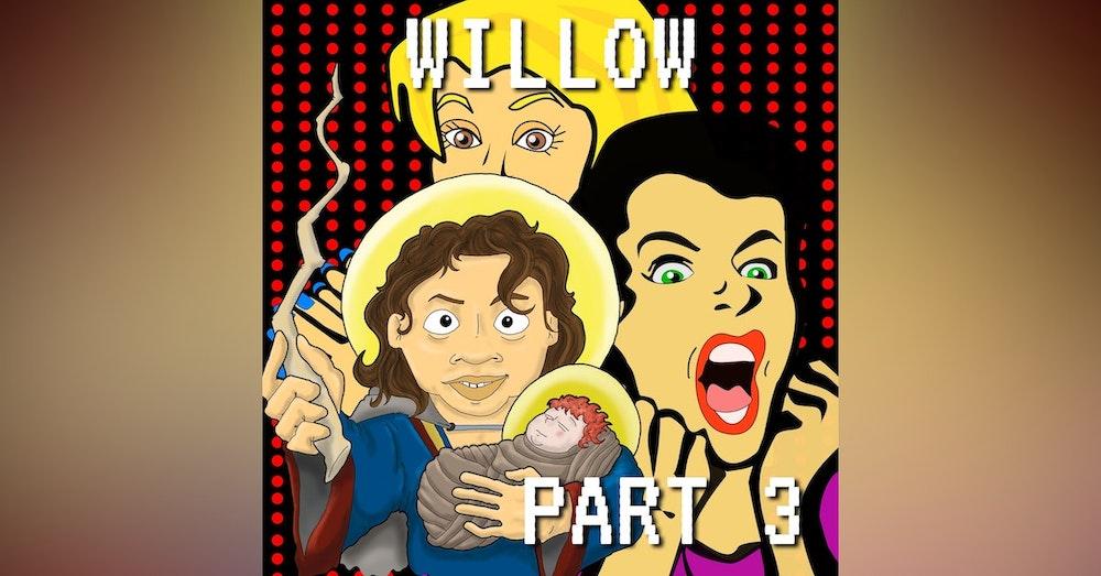 Willow Part 3: Troll the Respawn, Madmartigan