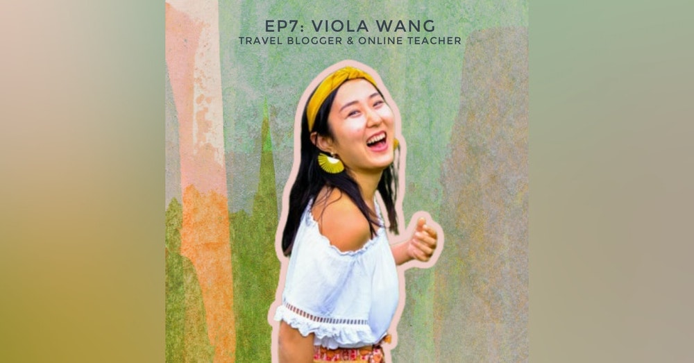 Glowing Up Through Travel with Digital Nomad, Dancer, and Blogger Viola Wang