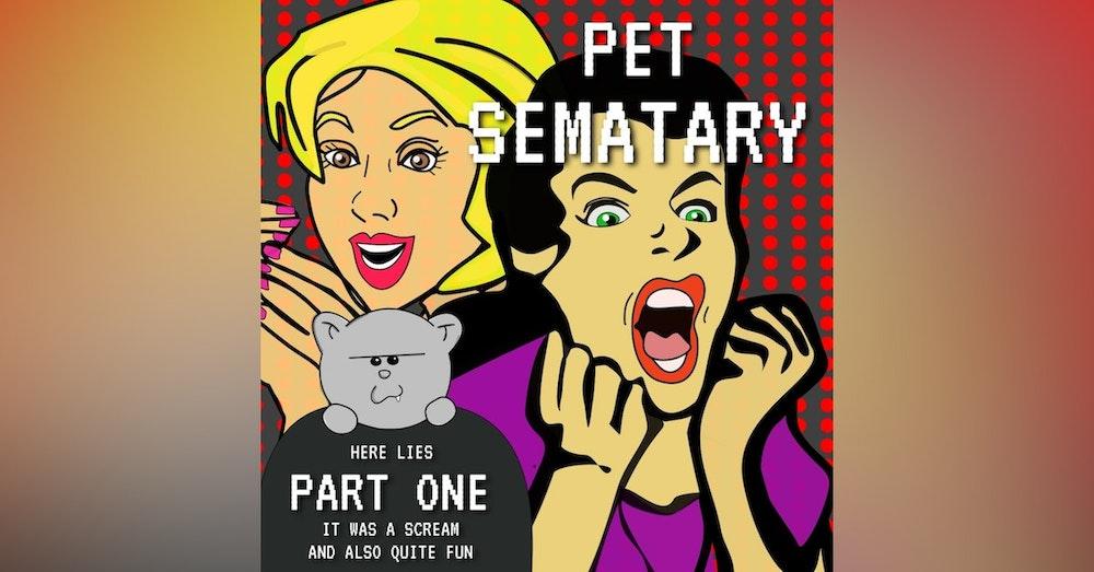 Pet Sematary Part 1