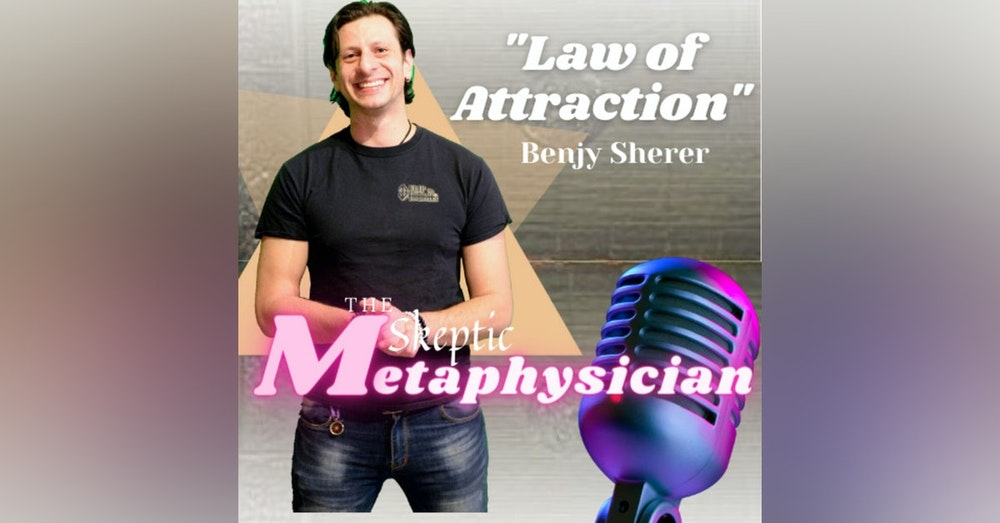 Law of Attraction, Manifesting, and How to Leverage it Best