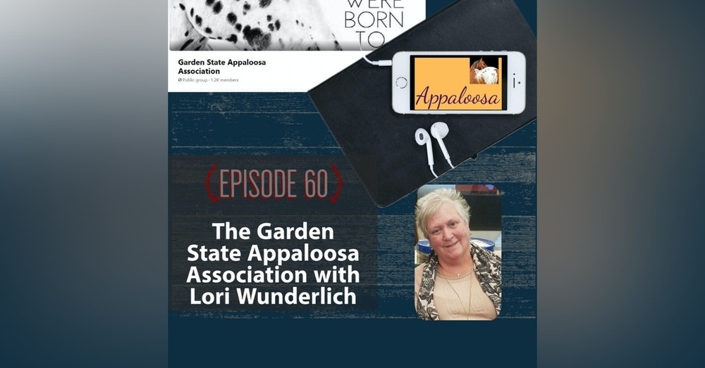 The Success of the Garden State Appaloosa Association with Lori Wunderlich