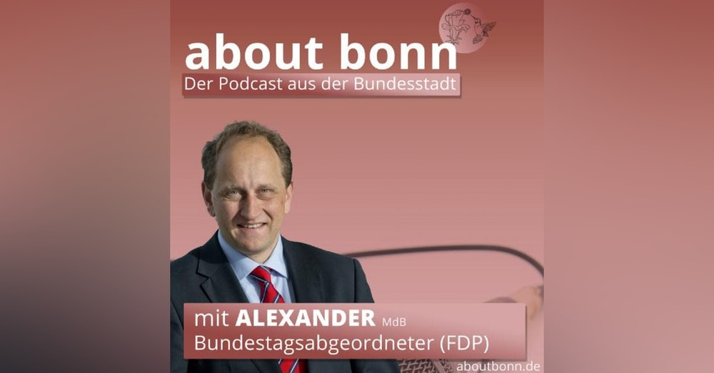 #btw21 Bonns Stimme! (mit Alexander Graf Lambsdorff, FDP)