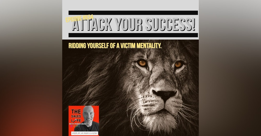 """634. """"Don't wait for life to get better. Make life better by developing an attack mentality."""""""