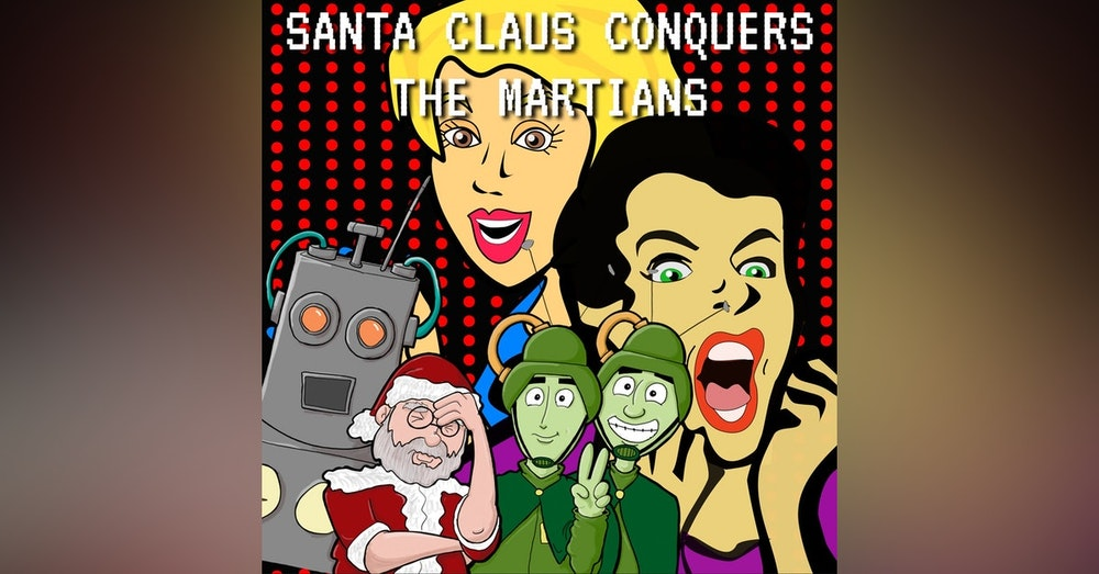 Santa Claus Conquers the Martians: Naomi's Interview with Abraham