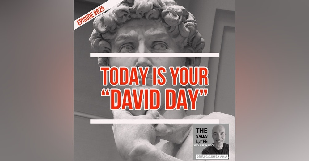 """625. Today is your """"David Day."""" Don't wait for the moment. Work for the day."""