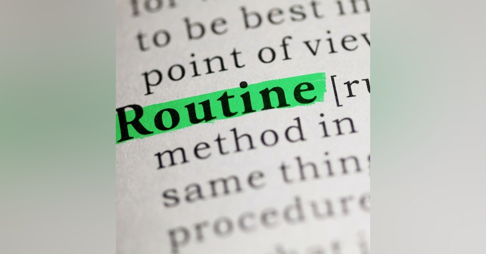 #089: Your Daily Routine, Two Sides of the Same Coin