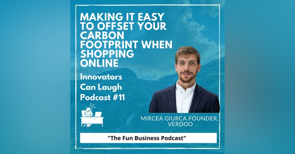 A Google algorithm update killed 70% of his blog's earnings, but that's not stopping Mircea Giurca from transforming shopping into a carbon neutral experience