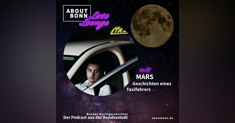 Was erlebst du nachts im Taxi, Mars? (Late Lounge Bonusfolge)
