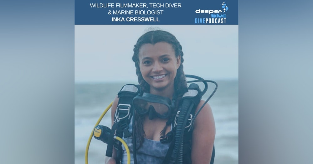 """Filmmaker Inka Cresswell On How It Felt Seeing Her First Footage Play On TV, and Bethy Scuba """"The Dive Nanny"""" On What She Is Humming Underwater These Days"""