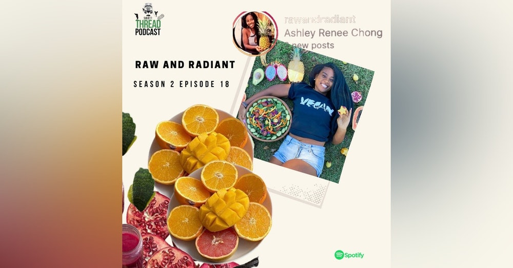 Raw Veganism with Ashley Chong in Charleston, SC S 2 E 18