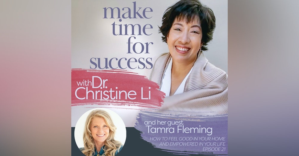 How to Feel Good in Your Home and Empowered in Your Life with Tamra Fleming