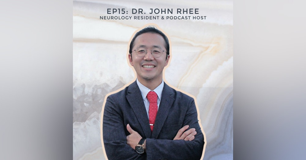 Why do people suffer? Death, Faith, and Medicine with Neurology Resident Dr. John Rhee
