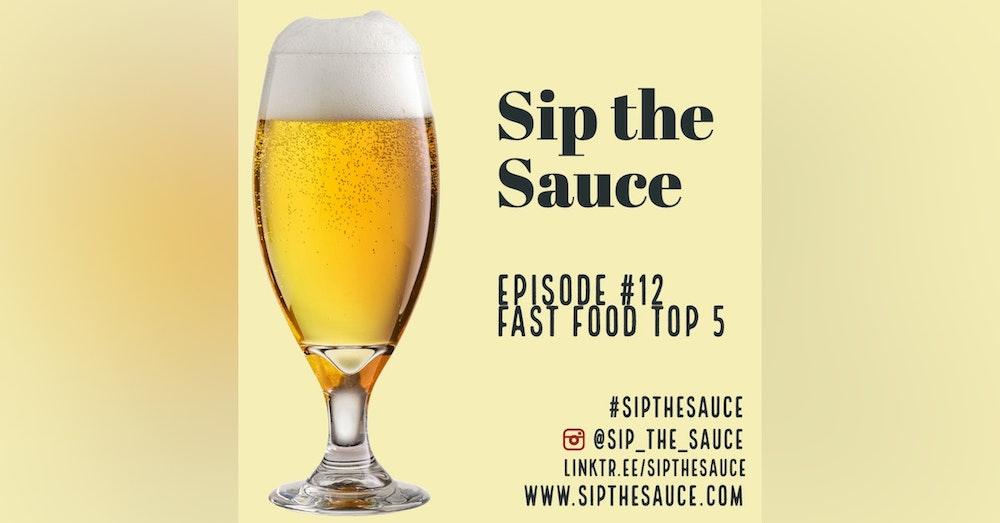 Ep.12 Fast Food Top 5