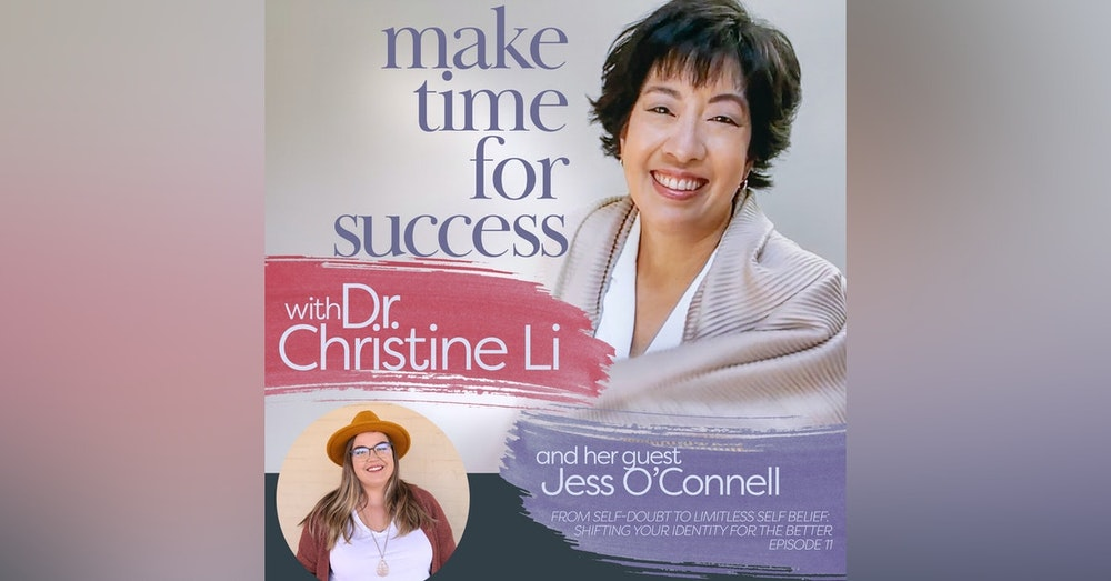 From Self-Doubt to Limitless Self Belief: Shifting Your Identity for the Better with Jess O'Connell