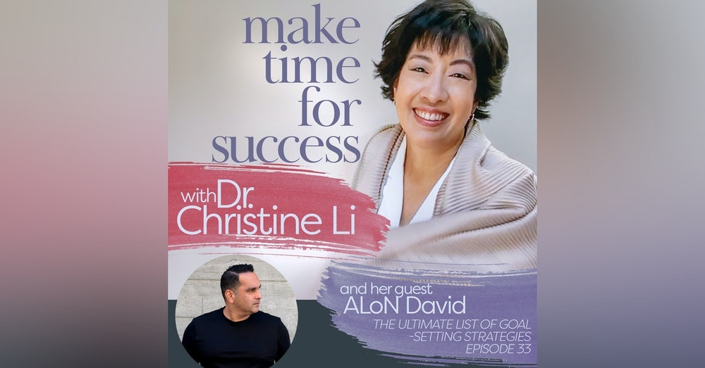 The Ultimate List of Goal-Setting Strategies with ALoN David