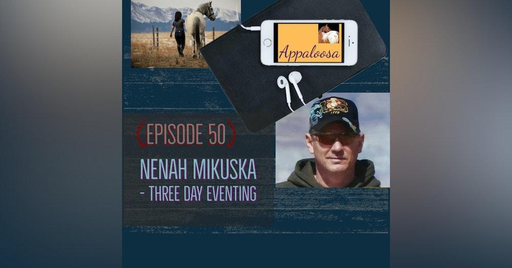 Nenah Mikuska - Three Day Eventing