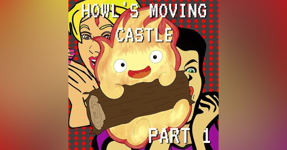 Howl's Moving Castle Part 1: Highway to Howl