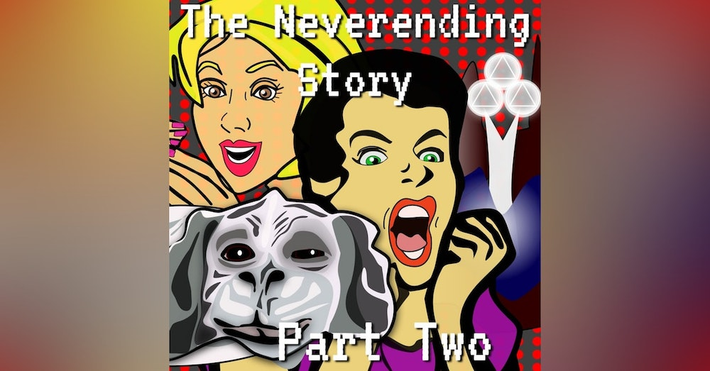 The Neverending Story Episode 5 Part 2
