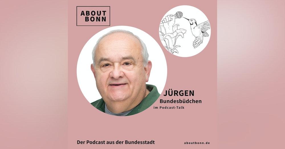 Hast du Helmut Kohl wirklich Wurstbrötchen verkauft, Jürgen? (mit Jürgen Rausch, Bundesbüdchen)