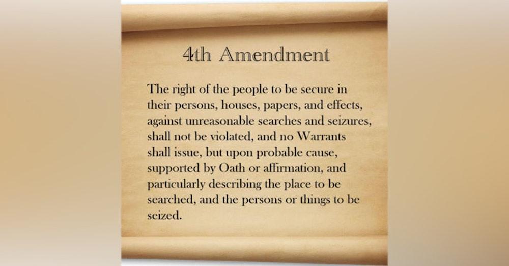 #099: The 4th Amendment in peril?
